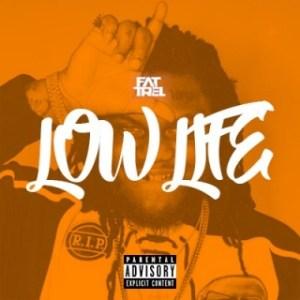 Instrumental: Fat Trel - Low Life (Prod. By King LeeBoy)